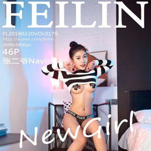 嗲囡囡-影像传媒 [FEILIN] 2019.02.20 VOL.179 张二爷Navira