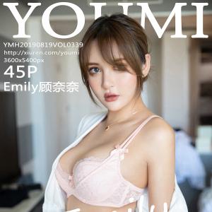 尤蜜荟 [YOUMI] 2019.08.19 VOL.339 Emily顾奈奈