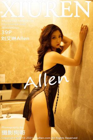 [XIUREN] 2021.02.18 刘艾琳Allen